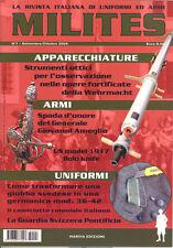 MILITES n.7 rivista militaria magazine - Legione Straniera Guardia Svizzera Bolo