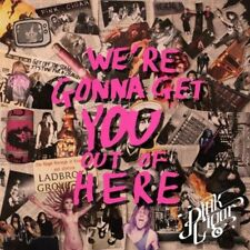 Pink Cigar - We're Gonna Get You Out Of Here (NEW CD)