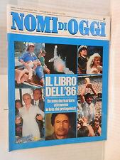 NOMI DI OGGI Il libro dell 86 Un anno da ricordare attraverso foto 1986 Napoli