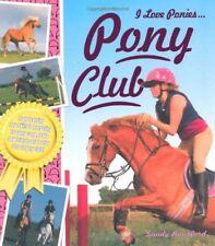 Pony Club (I Love Ponies)-Sandy Ransford