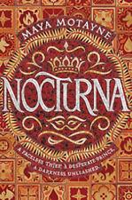 Nocturna, Hardcover by Motayne, Maya, Brand New #10126