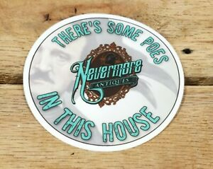 """3"""" Round Nevermore Antiques Logo There's Some Poes In This House Vinyl Sticker"""