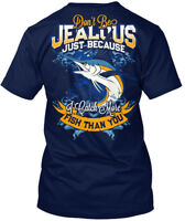 Quality Dont Be Jealous I Catch More Fish - Don't Just Hanes Tagless Tee T-Shirt
