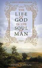 The Life of God in the Soul of Man by Henry Scougal (2013, Paperback)