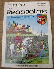 BD ✤ Histoire du BEAUJOLAIS ✤ Jean Prost ✤ 1984