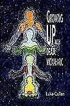 Growing up with Draja Mickaharic by Luke Cullen (2009, Paperback)