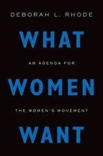 What Women Want: An Agenda for the Women's Movement-ExLibrary