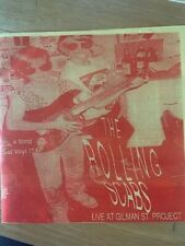 The Rolling Scabs - LIVE @ The Gilman Project