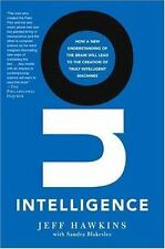 On Intelligence: How a New Understanding of the Brain Will Lead to the Creation