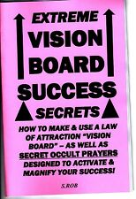 EXTREME VISION BOARD SUCCESS SECRETS BOOK by  S. Rob.
