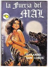 LA FUERZA DEL MAL nº: 3 (de 6 de la colección completa) ASTRI '90 terror erótico