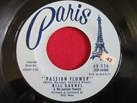 RARE R&B 45 - BILL DARNEL - PASSION FLOWER / KA DING DONG - PARIS 536 VG+