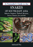 Naturalist's Guide to the Snakes of South-East Asia: Malaysia, Singapore, Thaila