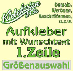 1. Zeile Aufkleber Beschriftung 30-180cm Werbung Sticker Werbebeschriftung KfZ