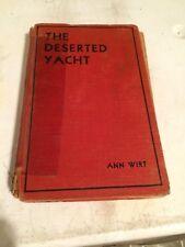 Antique vintage book- The Deserted Yacht- Ann Wirt 1932