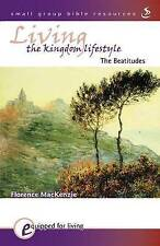 Living the Kingdom Lifestyle (Equipped for Living) by MacKenzie, Florence