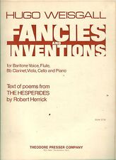 FANCIES AND INVENTIONS HUGO WEISGALL PIANO VOCAL SCORE BARITONE THE HESPERIDES &