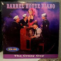 "BARRELHOUSE PIANO - The Crazy Guy - 12"" Vinyl Record LP - VG (Cheesecake)"