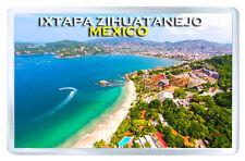 IXTAPA ZIHUATANEJO MEXICO FRIDGE MAGNET SOUVENIR IMAN NEVERA