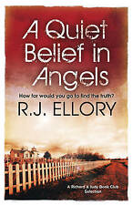 A Quiet Belief in Angels by R. J. Ellory (Paperback, 2007)