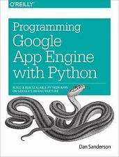 Programming Google App Engine with Python: Build and Run Scalable Python Apps on