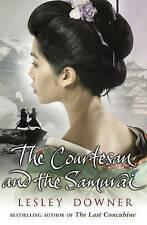 The Courtesan and the Samurai, Downer, Lesley, New Book