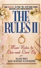 The Rules II : More Rules to Live and Love By by Ellen Fein and Sherrie...