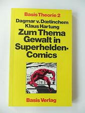 Dagmar von Doetinchem -Zum Thema Gewalt in Superhelden-Comics (Basis Theorie 2)