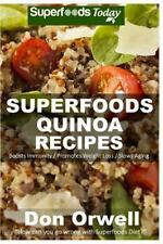 SUPERFOODS QUINOA RECIPES - ORWELL, DON - NEW PAPERBACK BOOK