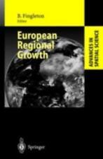 Advances in Spatial Science: European Regional Growth (2003, Hardcover)