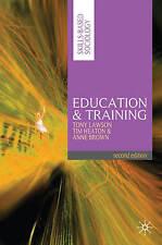 Education & Training by Lawson, Tony; Heaton, Tim; Brown, Anne