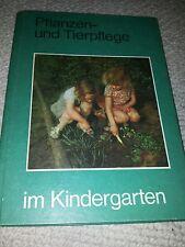 Pflanzen und Tierpflege im Kindergarten DDR Fachbuch Erziehung