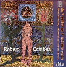 "Robert COMBAS (1957) Affiche d'art de 2000 ""Maï aqui ?"" Musée Paul Valéry, Sète"