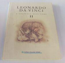 Leonardo Da Vinci . l'anatomia dell'uomo 2 . 1°ed 1996