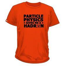 Le Da La Física De Partículas Me A Hadron Camiseta Unisex / Geek / Ciencia /