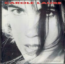 CD - CAROLE LAURE - She says move on