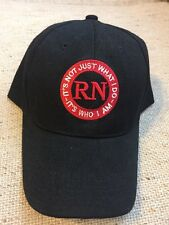 NURSE RN Ball Cap - It's not just what I do - It's Who I am - NEW Black & Red