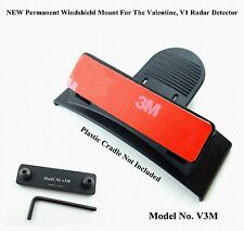 ONE NEW Designed Permanent Windshield Mount For The Valentine, V1 Radar Detector