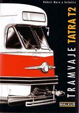 Book - Tatra T2 Tram Czech 1951 1998 - Tramvaje Tatra T2 - Robert Mara - Malkus