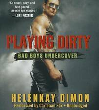 NEW Playing Dirty (Bad Boys Undercover series, Book 1) by HelenKay Dimon
