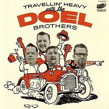 The Doel Brothers - Travellin Heavy [New CD] Spain - Import