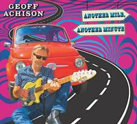 Geoff Achison - Another Mile, Another Minute [CD]