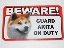 Beware! Guard Dog On Duty Sign - Akita