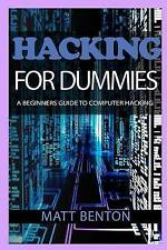 Hacking: The Ultimate Guide to Learn Hacking for Dummies  and  Sql (sql, databas