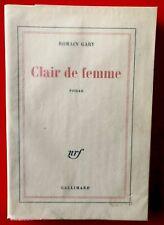 Romain Gary.Clair de femme.nrf.Gallimard.1979.