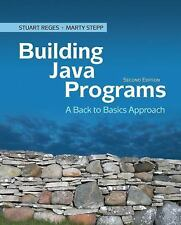 Building Java Programs : A Back to Basics Approach by Stuart Reges and Marty...