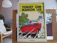 AVENTURES DE TOMMY GUN ET MARION LEE EO1983 BE/TBE