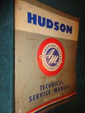 1955 HUDSON MECHANICAL SHOP MANUAL / SERVICE BOOK ORIGINAL BASE BOOK FOR 56 ALSO
