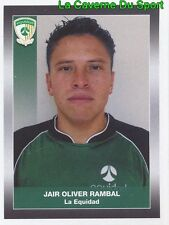 125 JAIR RAMBAL CD.LA EQUIDAD STICKER PANINI COLOMBIA PRIMERA A 2008