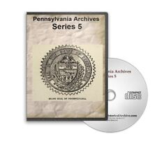 Pennsylvania Archives Series 5 - 7 Volumes on CD B421